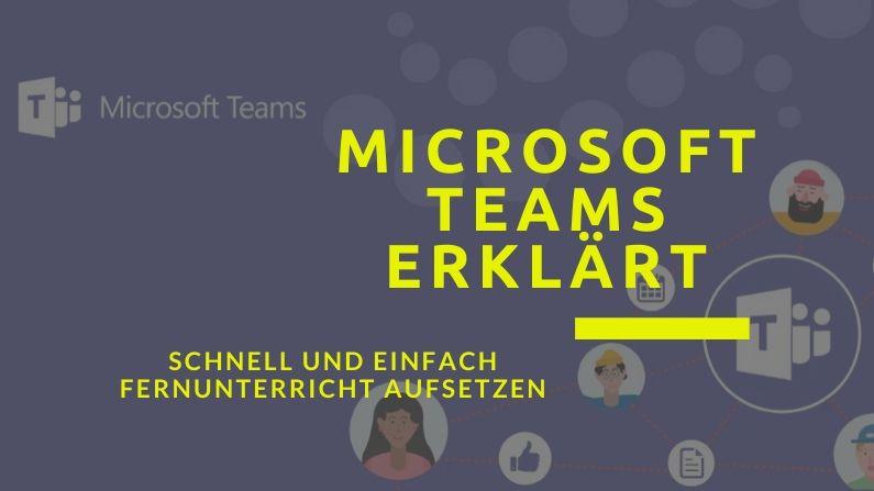 Microsoft Teams für den Fernunterricht einsetzen?